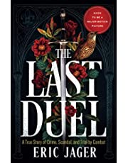 The Last Duel: A True Story of Crime, Scandal, and Trial by Combat