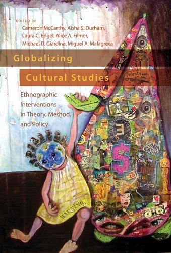 Globalizing Cultural Studies: Ethnographic Interventions in Theory, Method, and Policy (Intersections in Communications and Culture) by Brand: Peter Lang International Academic Publishers
