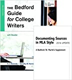 Bedford Guide for College Writers with Reader 10e and Documenting Sources in MLA Style 10th Edition