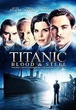Titanic Blood & Steel