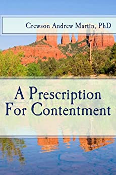 A Prescription For Contentment by [Martin, Crewson]