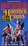The Hammer and the Cross, Harry Harrison, 0812523482