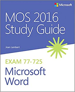 amazon mos 2016 study guide for microsoft word mos study guide