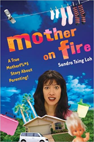 Read Mother on Fire: A True Motherf%#$@ Story About Parenting! PDF, azw (Kindle), ePub, doc, mobi