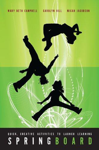 Springboard: Quick Creative Activities to Launch -