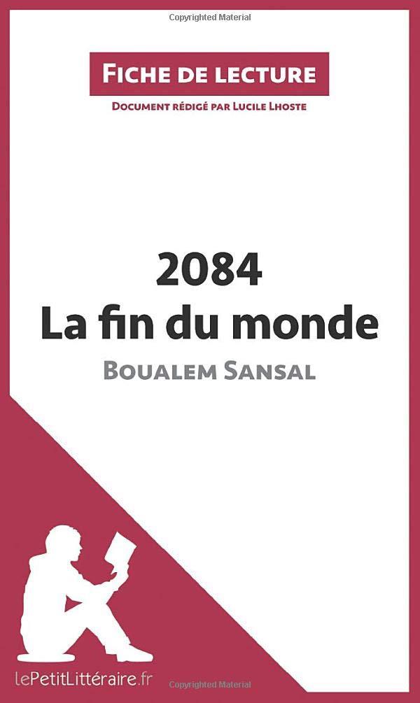 2084. La Fin Du Monde De Boualem Sansal  Fiche De Lecture   Résumé Complet Et Analyse Détaillée De L'oeuvre