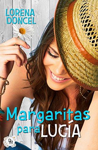 Margaritas para Lucía (Spanish Edition)