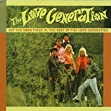 Let The Good Times In by The Love Generation (2003-03-25)