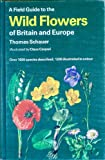 img - for A Field Guide to the Flowers of Britain and Europe (Collins Field Guide) book / textbook / text book