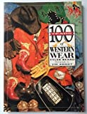 img - for 100 Years of Western Wear book / textbook / text book