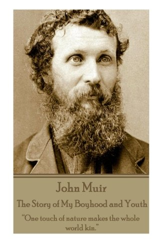 John Muir - The Story of My Boyhood and Youth: