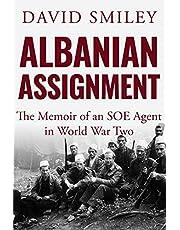 Albanian Assignment: The Memoir of an SOE Agent in World War Two