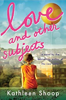 Love and Other Subjects by [Shoop, Kathleen]