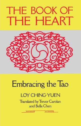 - The Book of the Heart: Embracing the Tao