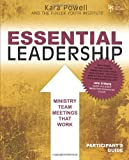 Essential Leadership, Kara Powell, 0310669340