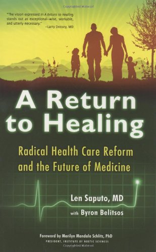 A Return to Healing: Radical Health Care Reform and the...
