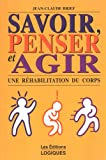 img - for Savoir penser et agir book / textbook / text book