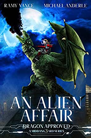 An Alien Affair: A Middang3ard Series (Dragon Approved
