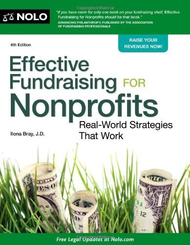Effective Fundraising for Nonprofits: Real-World Strategies That Work by Bray, Ilona (August 30, 2013) Paperback