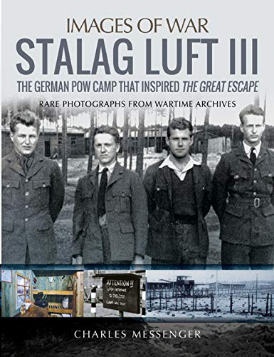 Stalag Luft III (Images of War)