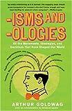 'Isms And 'Ologies, Arthur Goldwag, 0307279073