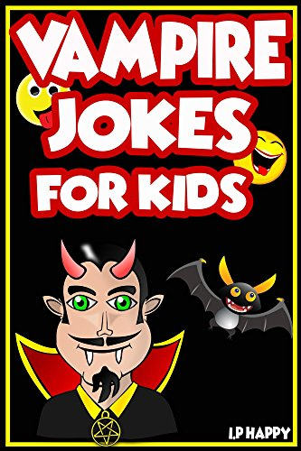 Vampire Jokes  for Kids: Funny, Clean Vampire Jokes For Children (Children's jokes Books Book 5) for $<!---->