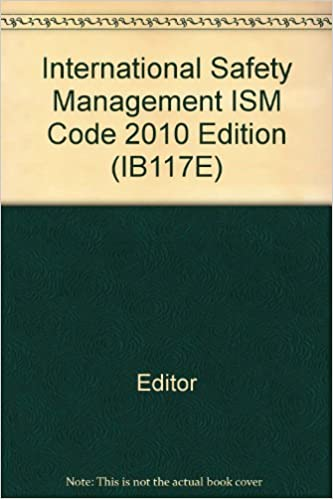 Ism code 2010 consolidated edition | safety | authentication.