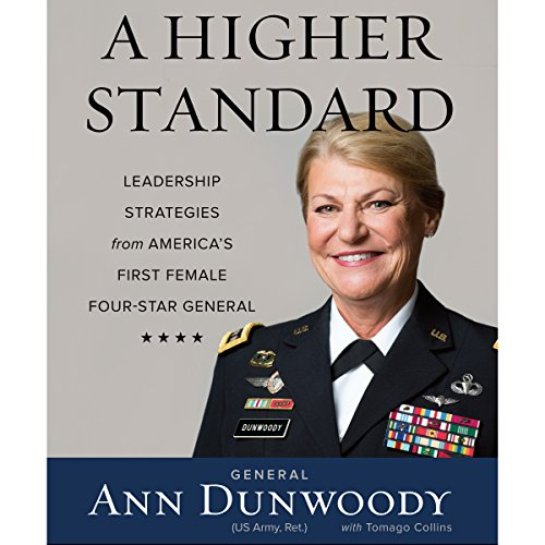 A Higher Standard: Leadership Strategies from America's First Female Four-Star General Audiobook [Free Download by Trial] thumbnail