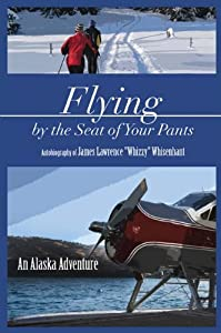 Paperback Flying by the Seat of Your Pants Book