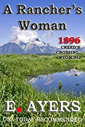 A Rancher's Woman (Creed's Crossing Historical)