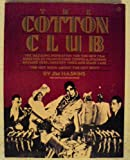 The Cotton Club, Jim Haskins, 0452255988