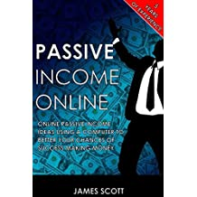 Passive Income Online: Make money online with an internet business and social media marketing to have passive income and financial freedom
