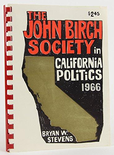 The John Birch Society in California Politics - W Covina