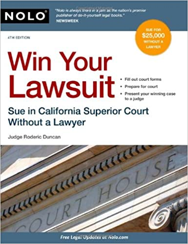 Win Your Lawsuit: Sue in California Superior Court Without a
