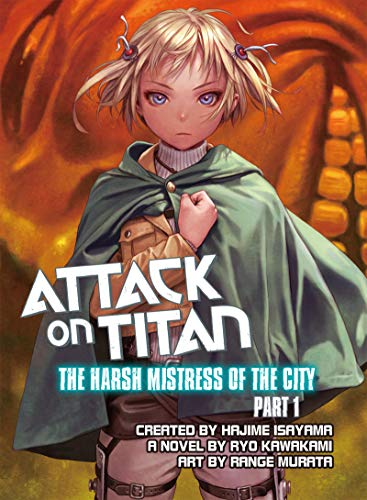 Attack on Titan: The Harsh Mistress of the City, Part -