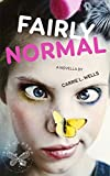 Fairly Normal (The Rowan Enchanted Book 1)