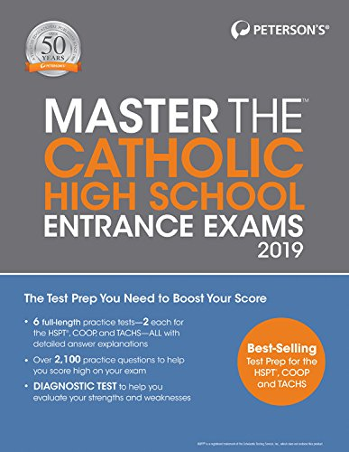 Master the Catholic High School Entrance Exams 2019 (Peterson