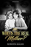 #2: And...Who Is The Real Mother? (I Am Proud 'To Be A Jew (series) Book 1)