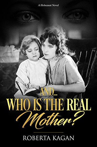 And...Who Is The Real Mother? (I Am Proud 'To Be A Jew (series) Book 1)