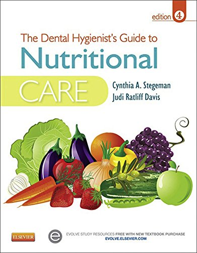 Dental Hygienists Guide - The Dental Hygienist's Guide to Nutritional Care - E-Book (Stegeman, Dental Hygienist's Guide to Nutrional Care)