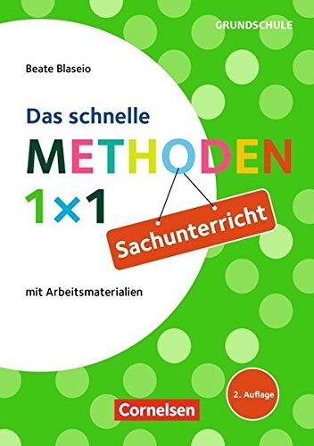 Sachunterricht - Das schnelle Methoden 1x1 (Fachmethoden Grundschule)