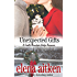 Unexpected Gifts (Castle Mountain Lodge Book 1)