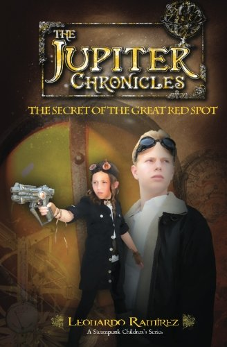 Book: The Jupiter Chronicles - The Secret of the Great Red Spot by Leonardo Ramirez