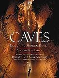 Caves: Exploring Hidden Realms