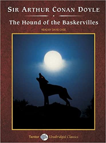 The hound of the baskervilles: by sir arthur conan doyle.