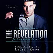 The Revelation: Josh and Kat, Part II: The Club, Book 6 | Lauren Rowe