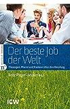 Der beste Job der Welt: Theologen, Pfarrer und Pastoren über ihre Berufung (Edition IGW)