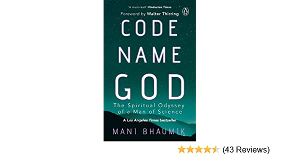 Code name god the spiritual odyssey of a man of science kindle code name god the spiritual odyssey of a man of science kindle edition by mani bhaumik literature fiction kindle ebooks amazon fandeluxe Gallery