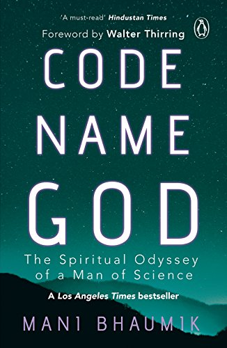 Code name god the spiritual odyssey of a man of science kindle code name god the spiritual odyssey of a man of science by bhaumik fandeluxe Image collections