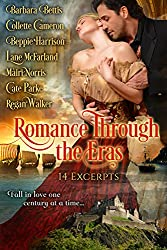 Romance Through the Eras: 14 Excerpts: Fall in love one century at a time...